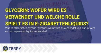 Glycerin: Wofür wird es verwendet und welche Rolle spielt es in e-Zigarettenliquids?