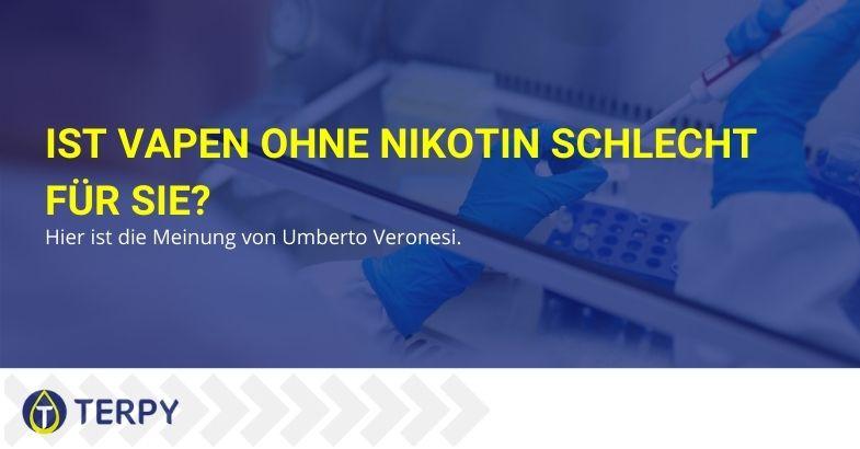 Ist Vapen ohne Nikotin schlecht für Sie? Hier ist die Meinung von Umberto Veronesi.