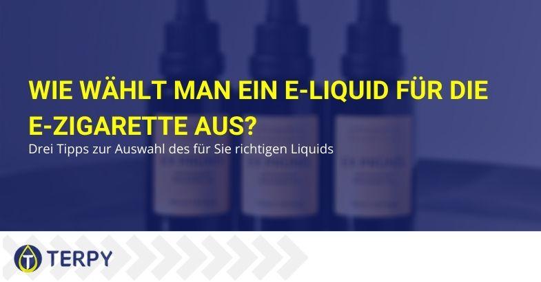 Wie wählt man ein e-Liquid für die e-Zigarette aus?