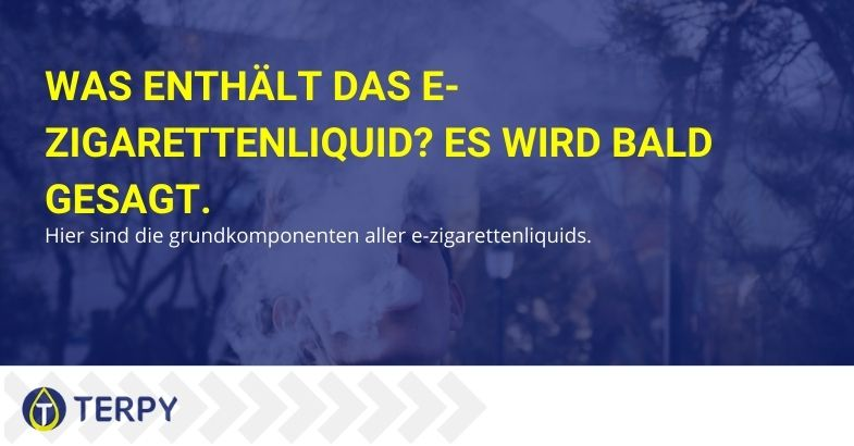 Was enthält das e-Zigarettenliquid? Es wird bald gesagt.