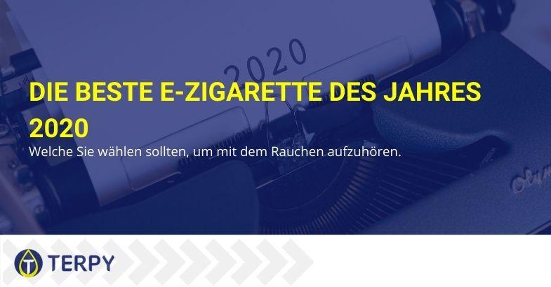 Was ist die beste E-Zigarette des Jahres 2020, um mit dem Rauchen aufzuhören?