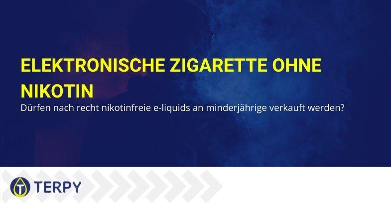 Was die Gesetzgebung über den Verkauf von elektronischen Zigaretten an Minderjährige sagt