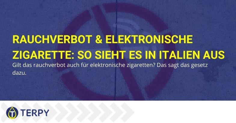 Elektronische Zigarette und das Rauchverbot. die Situation in Italien