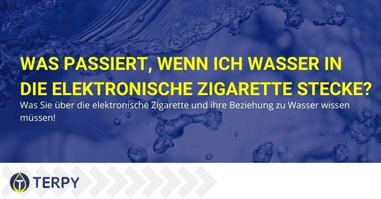 Was passiert, wenn Sie Wasser in die elektronische Zigarette geben?