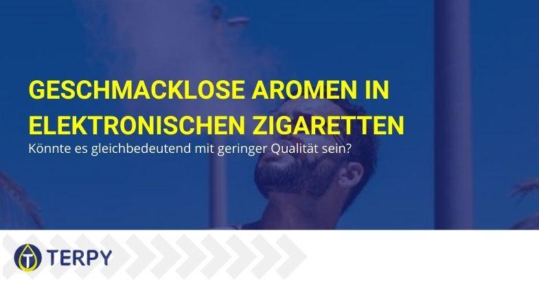 Geschmackloses E-Zig-Aroma: drei lebensrettende Tipps