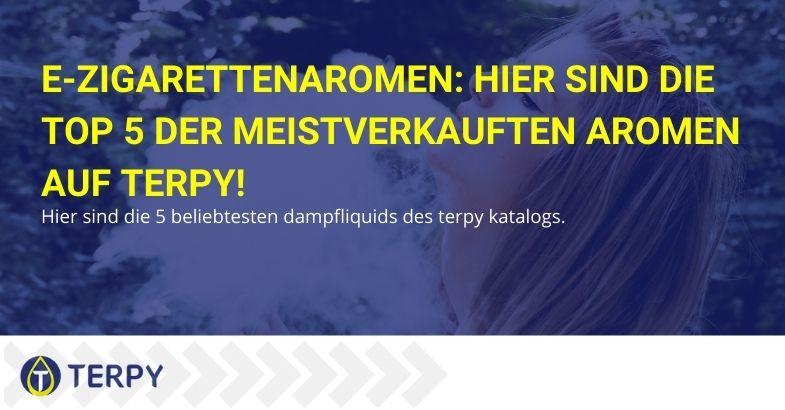 E-Zigarettenaromen: Hier sind die Top 5 der meistverkauften Aromen auf Terpy!