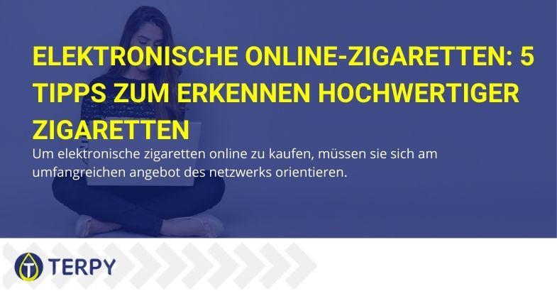 5 Tipps zum Online-Kauf von elektronischen Zigaretten
