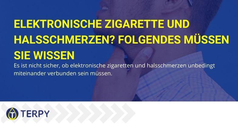 Folgendes müssen Sie über E-Zigaretten und Halsschmerzen wissen