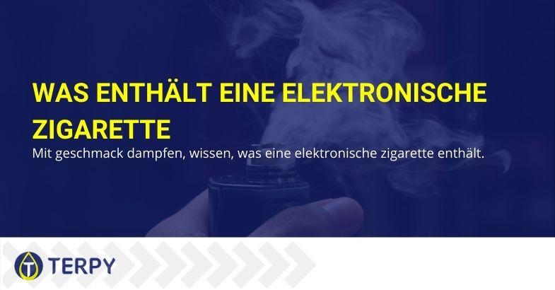 Kennen Sie den Inhalt der elektronischen Zigarette