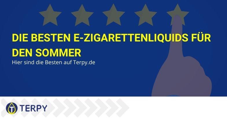 Die besten e-Zigarettenliquids für den Sommer: Hier sind die Besten auf Terpy.de