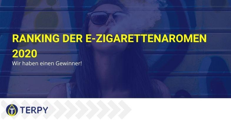 Ranking der e-Zigarettenaromen 2020: Wir haben einen Gewinner!