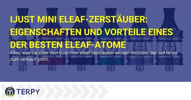 Funktionen und Vorteile von iJust Mini Eleaf Atomizer: