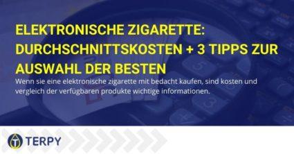 Die durchschnittlichen Kosten der elektronischen Zigarette.