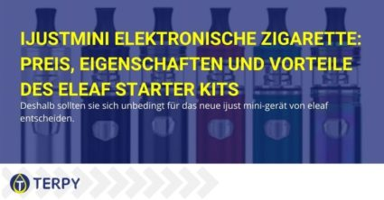 IJustmini elektronische Zigarette: Preis, Eigenschaften