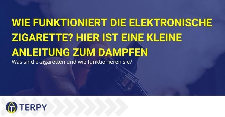 Leitfaden für die Verwendung der elektronischen Zigarette