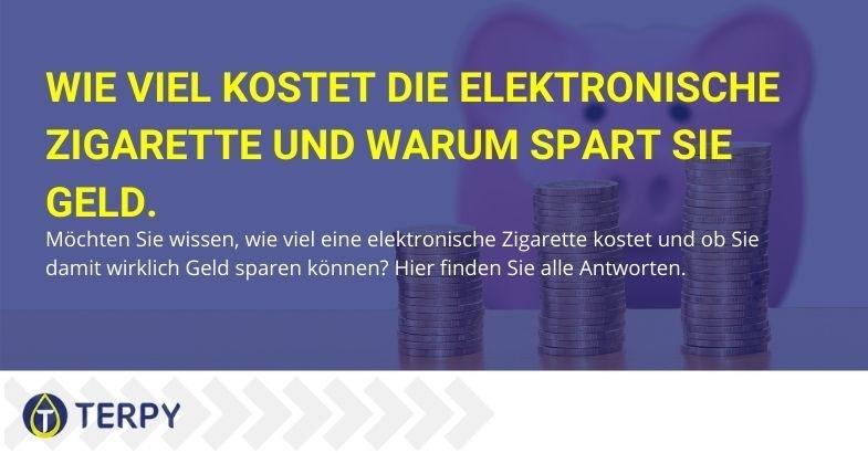 Die Kosten der elektronischen Zigarette und die Gründe, warum Sie sparen.