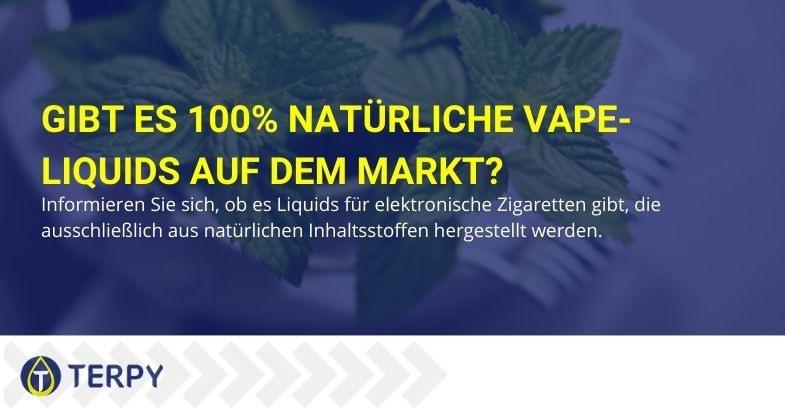 100% natürliches E-Liquid für elektronische Zigaretten