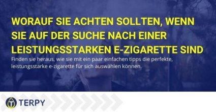 So wählen Sie eine perfekte leistungsstarke E-Zigarette aus
